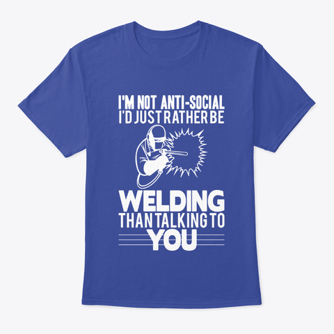 Anti Social Welder T Shirt Deep Royal T-Shirt Front