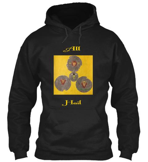 All        Hail Black T-Shirt Front