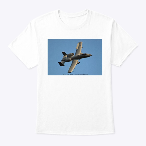 A 10 Warthog Rolling In 1 White T-Shirt Front