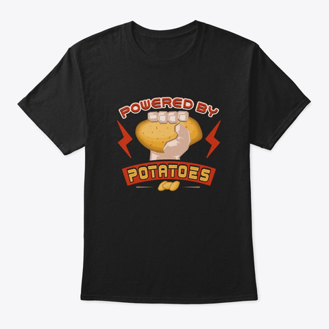 Powered By Potatoes Funny Vegetable Black T-Shirt Front