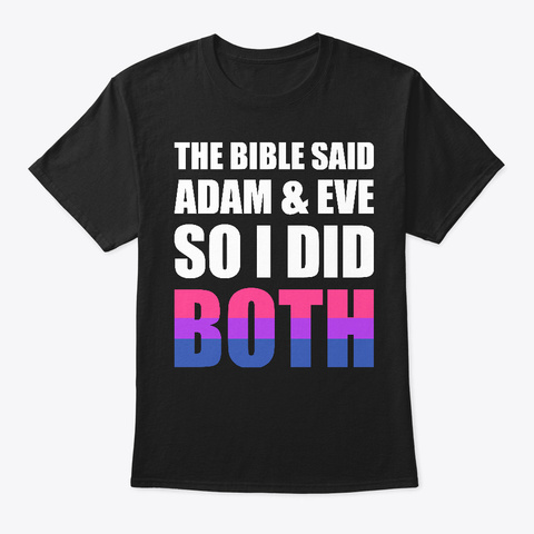 Adam And Eve Bisexual Pride Tee Shirt Black T-Shirt Front