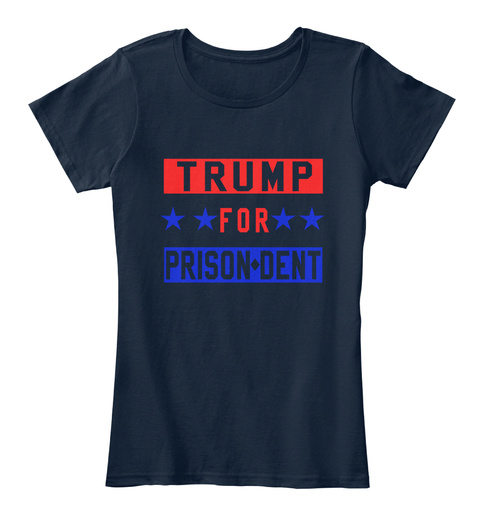 Trump For Prison Dent, Imprisonment, 45 New Navy T-Shirt Front