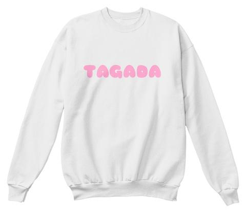 Tagada White  Sweatshirt Front