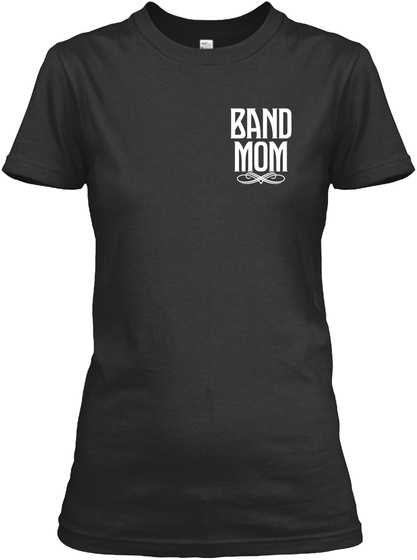 Band Mom Black Women's T-Shirt Front