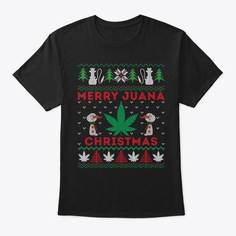 Merry Juana Marijuana Christmas Blunt  Black T-Shirt Front