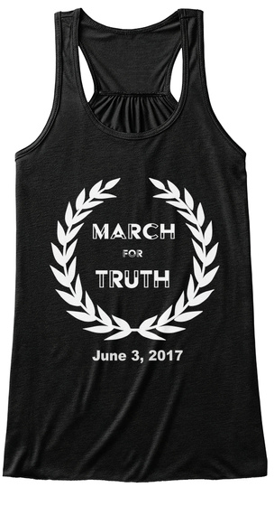 March For Truth June 3, 2017 Black T-Shirt Front