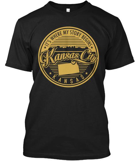 It's Where My Story Begins Kansas City Kansas Black T-Shirt Front