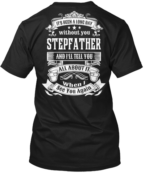 A Long Day Without You Stepfather Black T-Shirt Back
