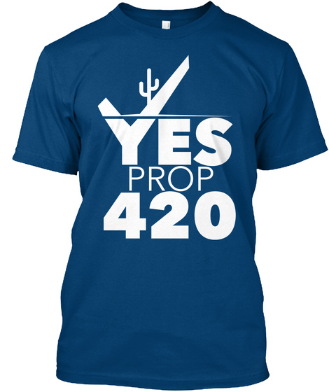 Yes Prop 420 Cool Blue T-Shirt Front