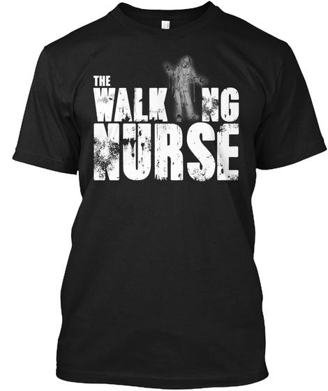 The Walking Nurse Black T-Shirt Front