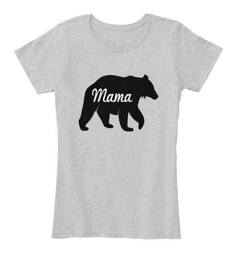 Mama Light Heather Grey T-Shirt Front