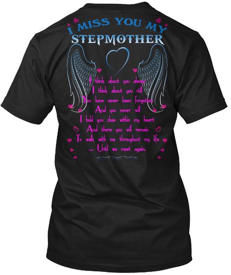 I Miss You   Stepmother Black T-Shirt Back