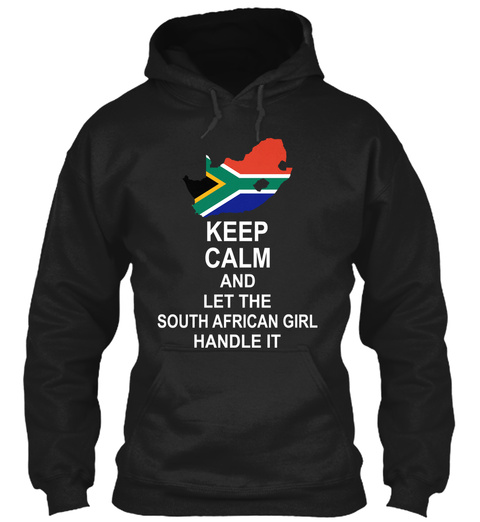 Keep Calm And Let The South African Girl Handle It Black T-Shirt Front