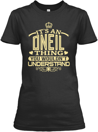 It's An Onell Thing You Wouldn't Understand Black T-Shirt Front