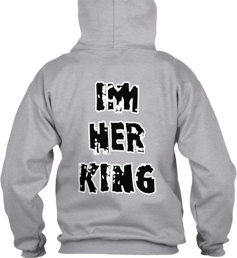 Im Her King Sport Grey T-Shirt Back