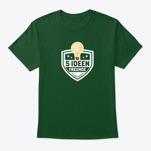 5 Ideen Freunde (Bunt) Deep Forest T-Shirt Front