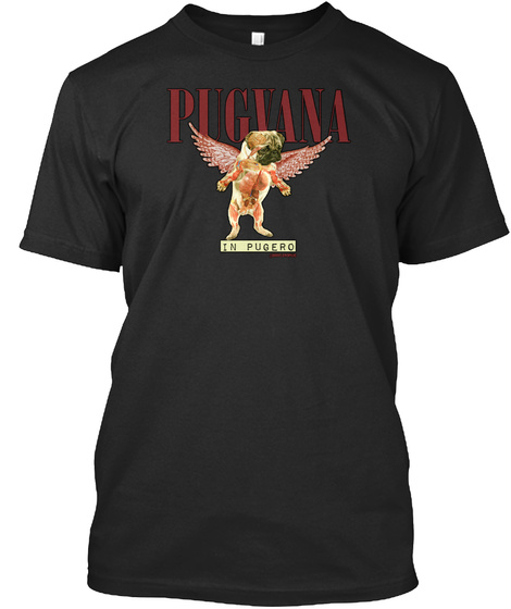 Pugvana In Pugero Black T-Shirt Front