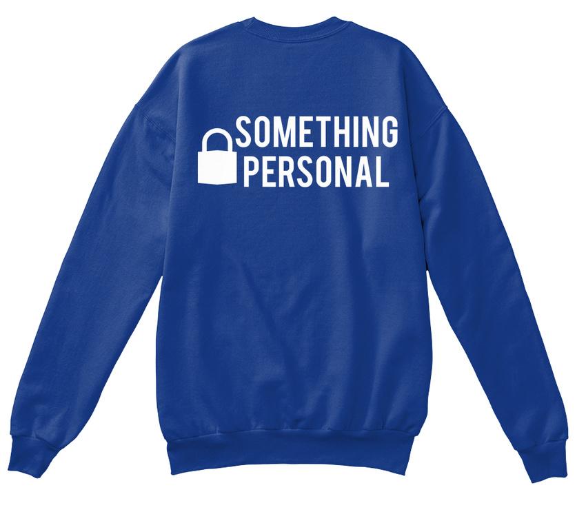 To Help Fund University. - - - Something Personal Standard Unisex Sweatshirt   Spielzeugwelt, spielen Sie Ihre eigene Welt    Sofortige Lieferung    Günstigstes  953c33