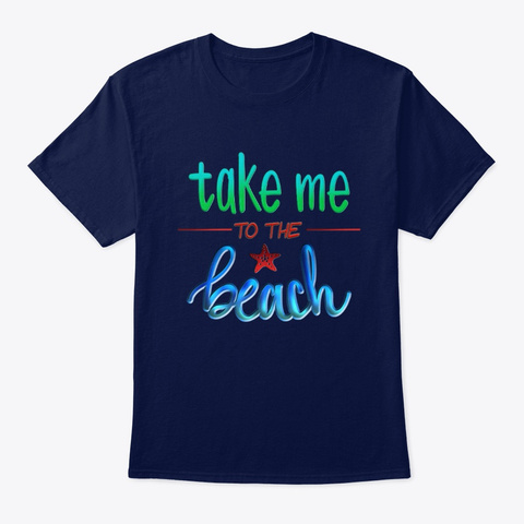 Take Me To The Beach Nautical Tee Shirt Navy T-Shirt Front