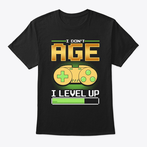 Funny Level Up Birthday Print Gift For Black T-Shirt Front