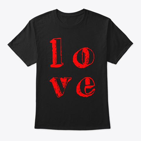 Love Red Font Black T-Shirt Front