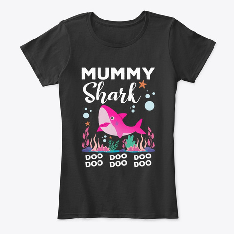 Mummy Shark Doo Doo Doo  Black T-Shirt Front