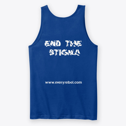 End The Stigma True Royal T-Shirt Back