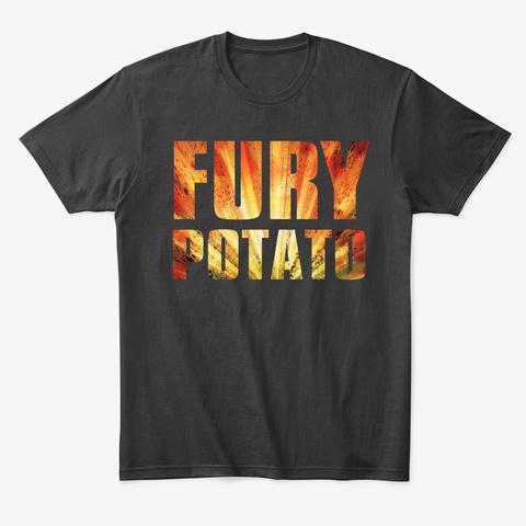 Fury Potato Black T-Shirt Front