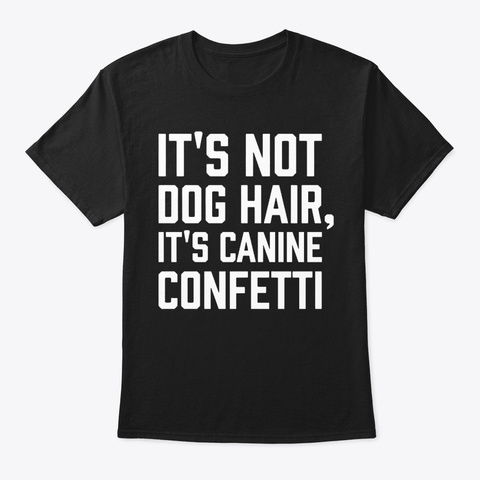 Canine Confetti Black T-Shirt Front
