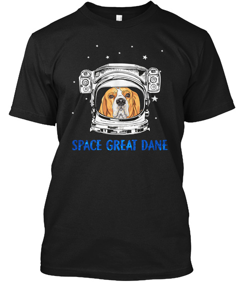 Space Great Dane Dog Lovers Black T-Shirt Front