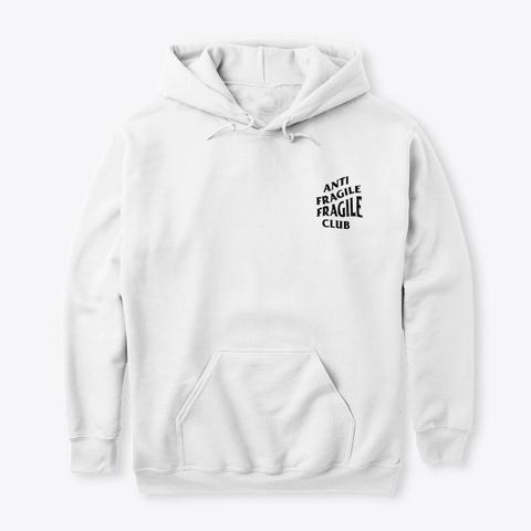 Anti Fragile Fragile Club White T-Shirt Front