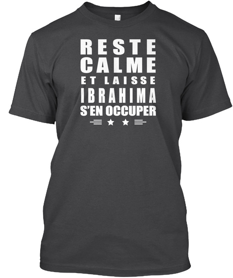 Reste Calme Et Laisse Ibrahima Dark Grey Heather T-Shirt Front