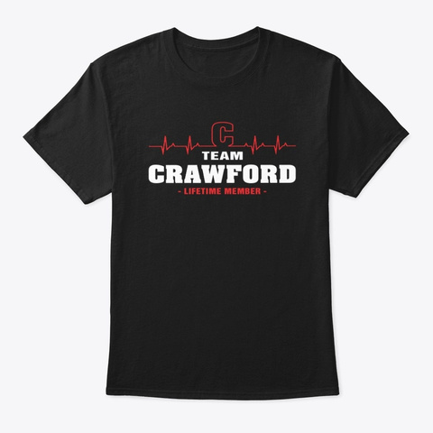 Team Crawford Lifetime Member T Shirts Black T-Shirt Front