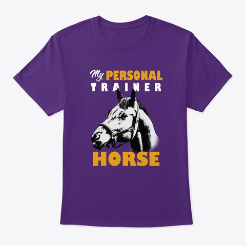 Personal Trainer Is Horse T Shirt Purple T-Shirt Front
