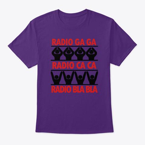 Radio Ga Ga T Shirt Purple T-Shirt Front