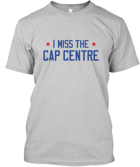 I Miss The Cap Centre Light Steel T-Shirt Front