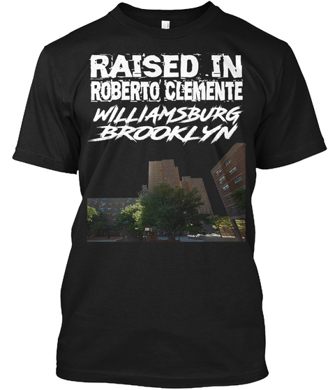Raised In Roberto Clemente T Shirt Black T-Shirt Front