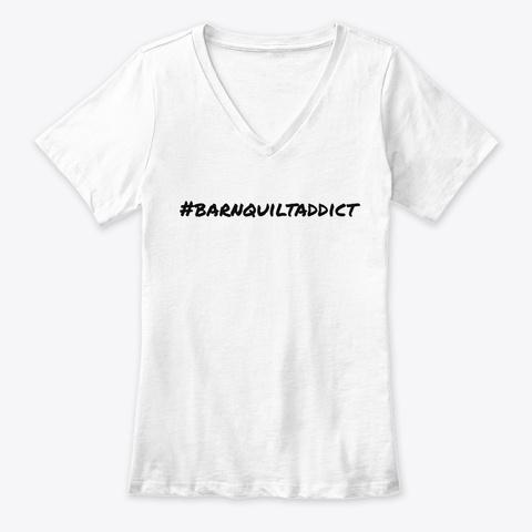 #Barnquiltaddict White T-Shirt Front