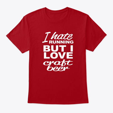 I Love Craft Beer Deep Red T-Shirt Front