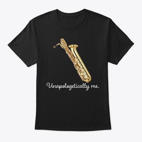 [$15] Unapologetically Me   Bari Sax Black T-Shirt Front
