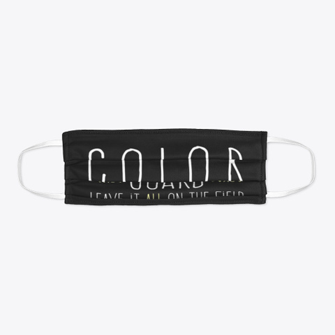 Color Guard   Leave It   Face Mask Black T-Shirt Flat