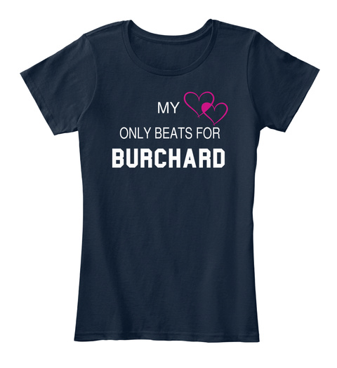 My Only Beats For Burchard New Navy T-Shirt Front