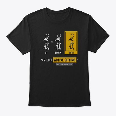 """Active Sitting"" T Shirt   Dark Mode Black T-Shirt Front"
