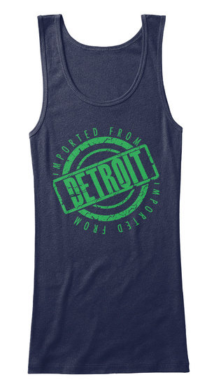 Imported From Detroit Navy T-Shirt Front