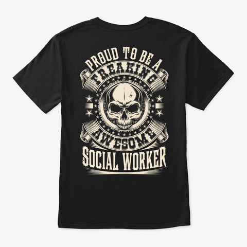Proud Awesome Social Worker Shirt Black T-Shirt Back