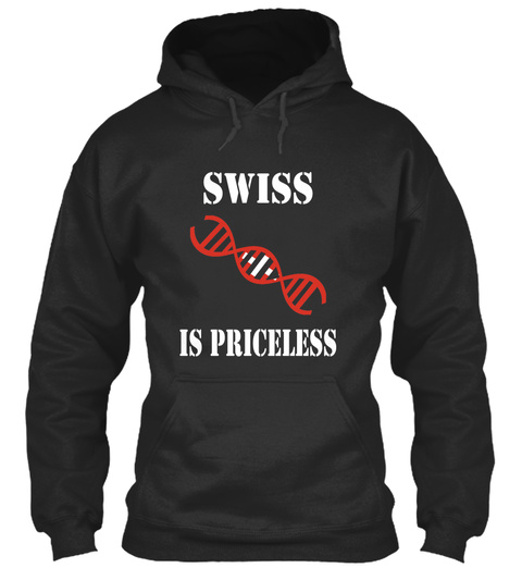Swiss Is Priceless Jet Black T-Shirt Front