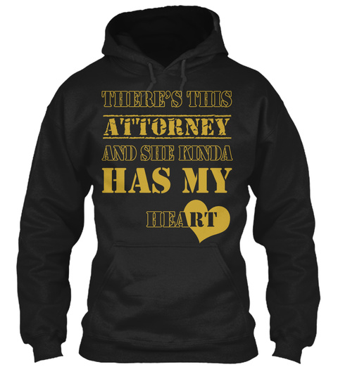 There's This Attorney And She Kinda Has My Heart Black T-Shirt Front