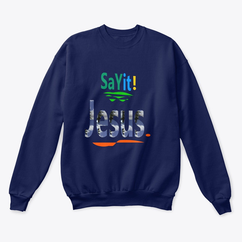 Say It! Navy  T-Shirt Front