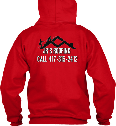 Jr's Roofing Call 417 315 2412 Red T-Shirt Back