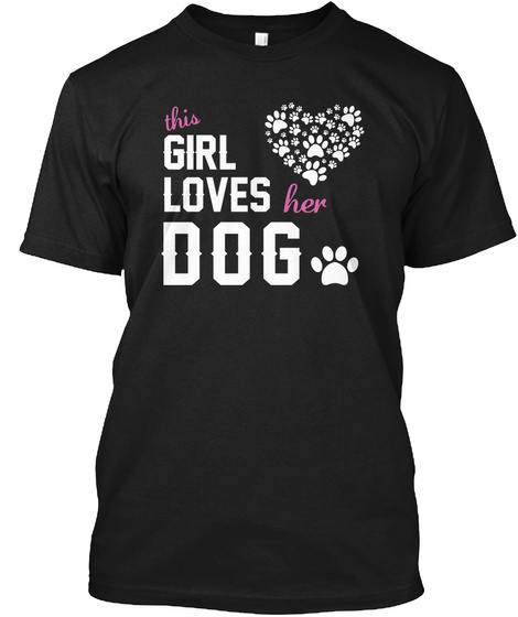 c3caba97f66f This Girl Loves Her Dog Dog Lover - This girl loves her dog Products ...